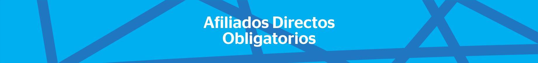 Afiliados Directos Obligatorios