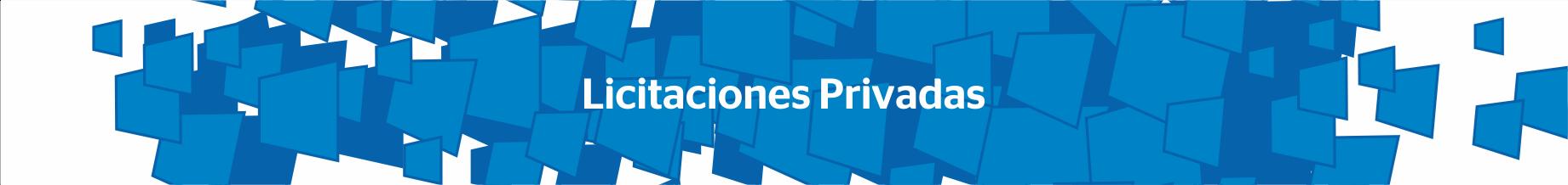 Licitaciones privadas