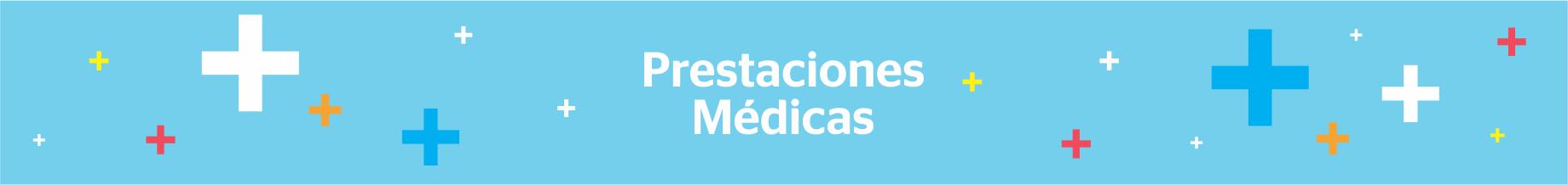 Prestaciones Médicas